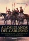 A los 175 años del Carlismo