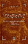 A los catequistas y catecúmenos