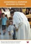 Acompañar el despertar religioso en familia