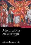 Adorar a Dios en la liturgia