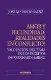 Amor y fecundidad: ¿Realidades en conflicto?