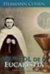 Apóstol de la Eucarstía. Hermann Cohen