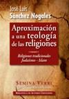 Aproximación a una teología de las religiones