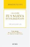 Benedicto XVI habla sobre la fe y nueva evangelización