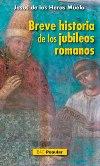 Breve historia de los jubileos romanos