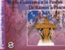"""Cancionero """"Por la Cuaresma a la Pascua. De Ramos a Pascua"""""""