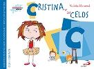 Cristina y los celos