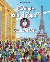 ¿Dónde está el Papa? Búscalo en París
