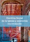Doctrina Social de la Iglesia y economía