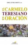 El Carmelo Teresiano en oracion