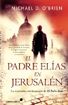 El Padre Elí­as en Jerusalén