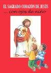 El Sagrado Corazón... con ojos de niño