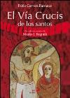 El Vía Crucis de los santos