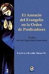 El anuncio del evangelio en la Orden de Predicadores