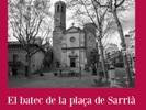 El batec de la plaça de Sarrià