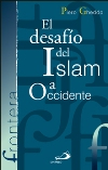 El desafío del Islam a Occidente