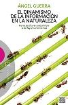 El dinamismo de la información en la naturaleza