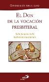 El don de la vocación presbiterial