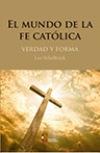 El mundo de la fe católica