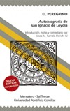 El peregrino. Autobiografía de San Ignacio de Loyola