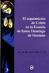 El seguimiento de Cristo en la escuela de Santo Domingo de Guzmán
