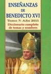 Enseñanzas de Benedicto XVI. (7 / 2011)
