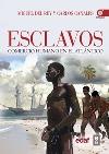 Esclavos. Comercio humano en el Atlántico