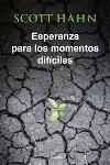 Esperanza para momentos difíciles