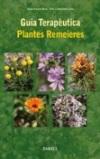 Guia terapèutica. Plantes remeieres