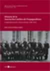 Historia de la Asociación Católica de Propagandistas I