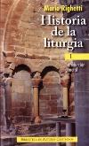 Historia de la liturgia. I
