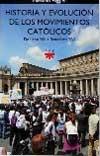 Historia y evolución de los movimientos católicos