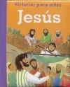 Historias para niños. Jesús
