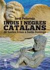 Indis i negres catalans