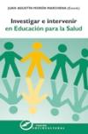 Investigar e intervenir en educación para la salud