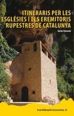 Itineraris per les eglésies i els eremitoris de Catalunya