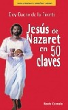 Jesús de Nazaret en 50 claves