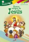 Jesús es nuestro amigo. Vol 2