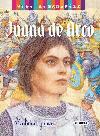 Juana de Arco. Realidad y mito
