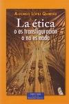 La ética o es transfiguración o no es nada