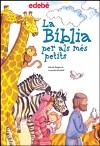 La Bíblia per als més petits