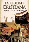 La Ciudad Cristiana del Occidente medieval