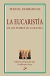 La Eucaristía en los Padres de la Iglesia