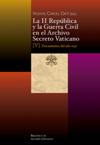 La II República y la Guerra Civil en el Archivo Secreto Vaticano