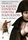 La Iglesia española contra Napoleón