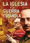 La Iglesia y la Guerra española de 1936 a 1939