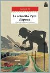 La Señorita Pym dispone