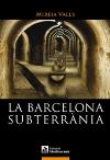 La Barcelona subterrania