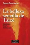 La belleza sencilla de Taizé