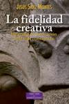 La fidelidad creativa